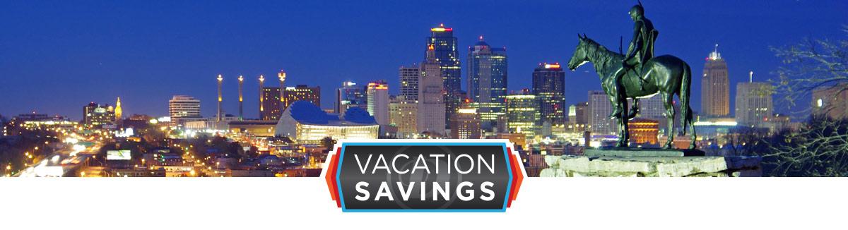Kansas City Vacation Savings