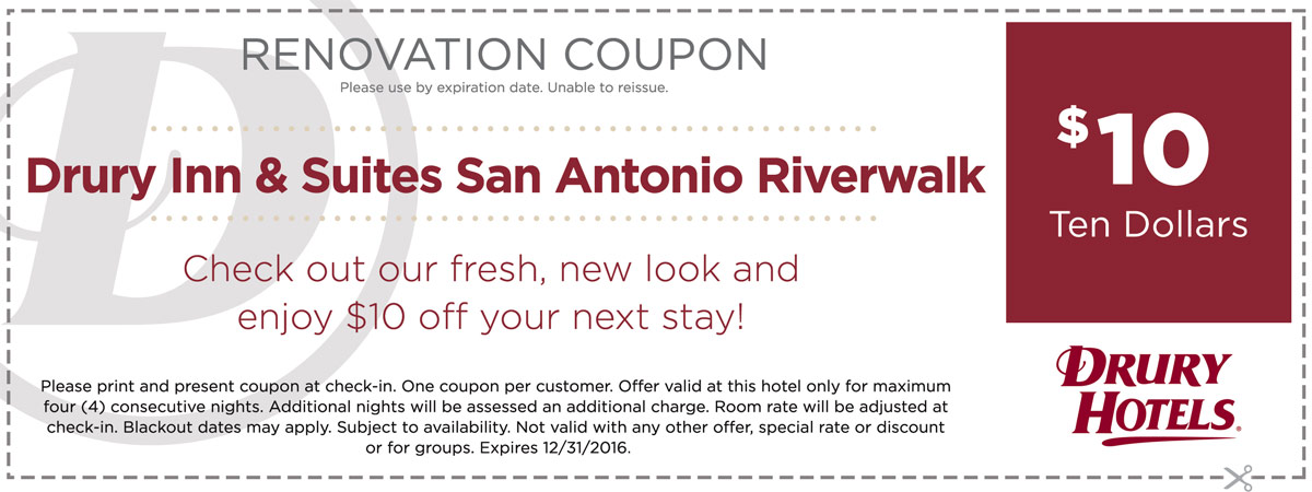 Drury Inn And Suites San Antonio Riverwalk Renovation Coupon
