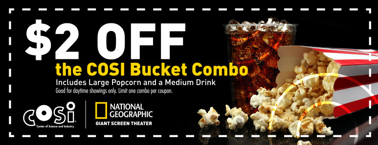 Columbus Vacation Savings Coupon - $2 off the COSI Bucket Combo at Center of Science and Industry