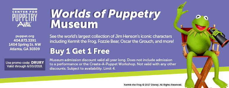 Atlanta Vacation Savings Coupon – Buy one, get one free admission at the Center for Puppetry Arts with promo code Drury