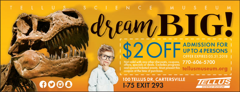 Atlanta Vacation Savings Coupon – $2 off admission at Tellus Science Museum