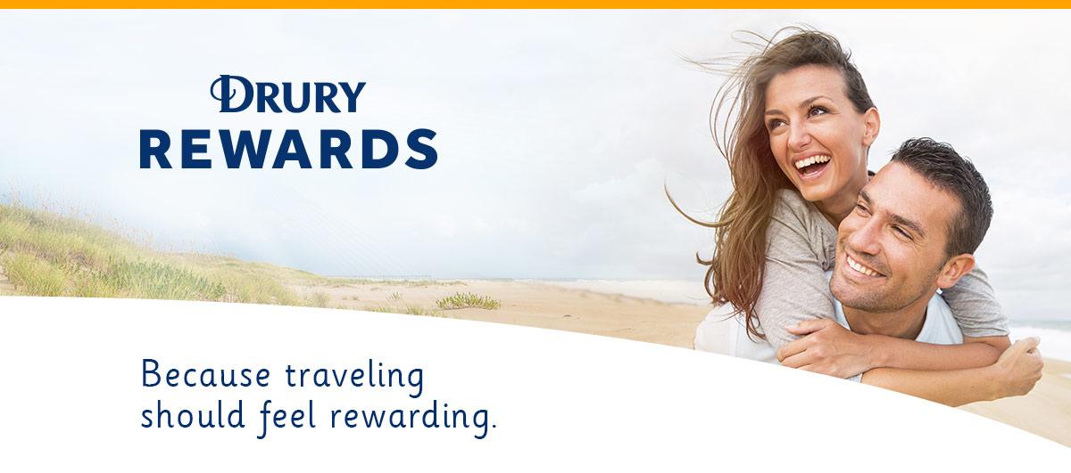 Drury Rewards because traveling should feel rewarding