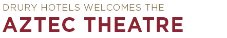 Drury Hotels welcomes the Aztec Theatre