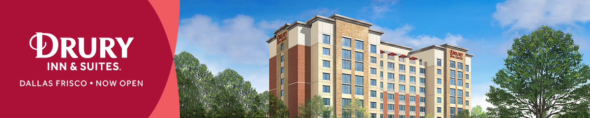 Drury Inn & Suites Dallas Frisco Now Open