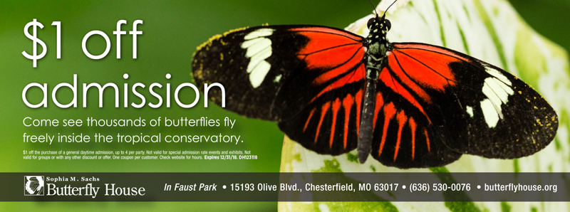 St. Louis Vacation Savings Coupon - $1 off admission at Sophia M. Sachs Butterfly House