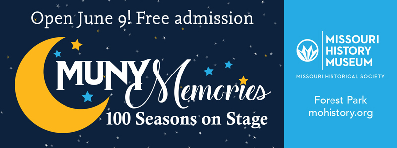 St. Louis Vacation Savings Coupon - Free admission at Missouri History Museum to Muny Memories exhibit
