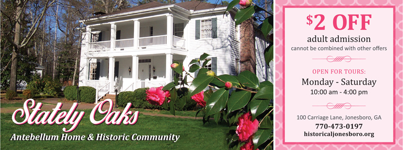 Atlanta Vacation Savings Coupon – $2 off adult admission at Stately Oaks Antebellum Home & Historic Community