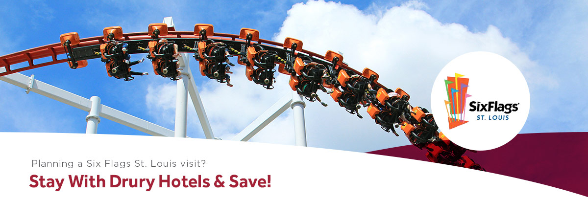 Planning a Six Flags St. Louis visit? Stay with Drury Hotels & Save!
