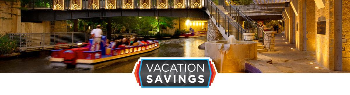 San Antonio Vacation Savings