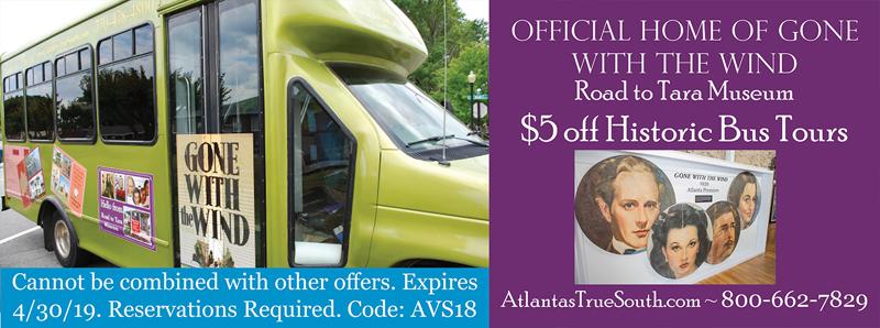 Atlanta Vacation Savings Coupon – $5 off historic bus tours at Road to Tara Museum with code AVS18
