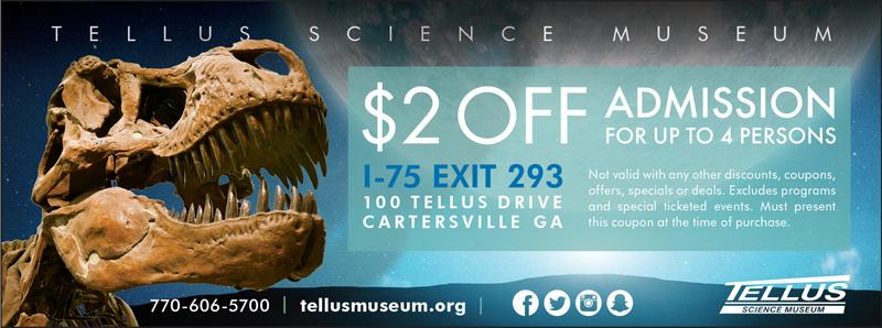 Atlanta Vacation Savings Coupon – $2 off admission at Tellus Science Museum