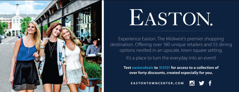 Columbus Vacation Savings Coupon – Access to a collection of discounts at Easton Town Center, the Midwest's premier shopping destination.