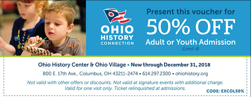 Columbus Vacation Savings Coupon – 50% off Adult or Youth admission at the Ohio History Connection