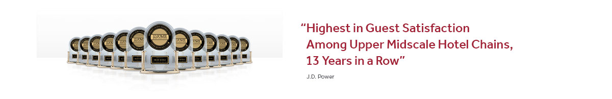 J.D. Power – Highest in Guest Satisfaction Among Upper Midscale Hotel Chains