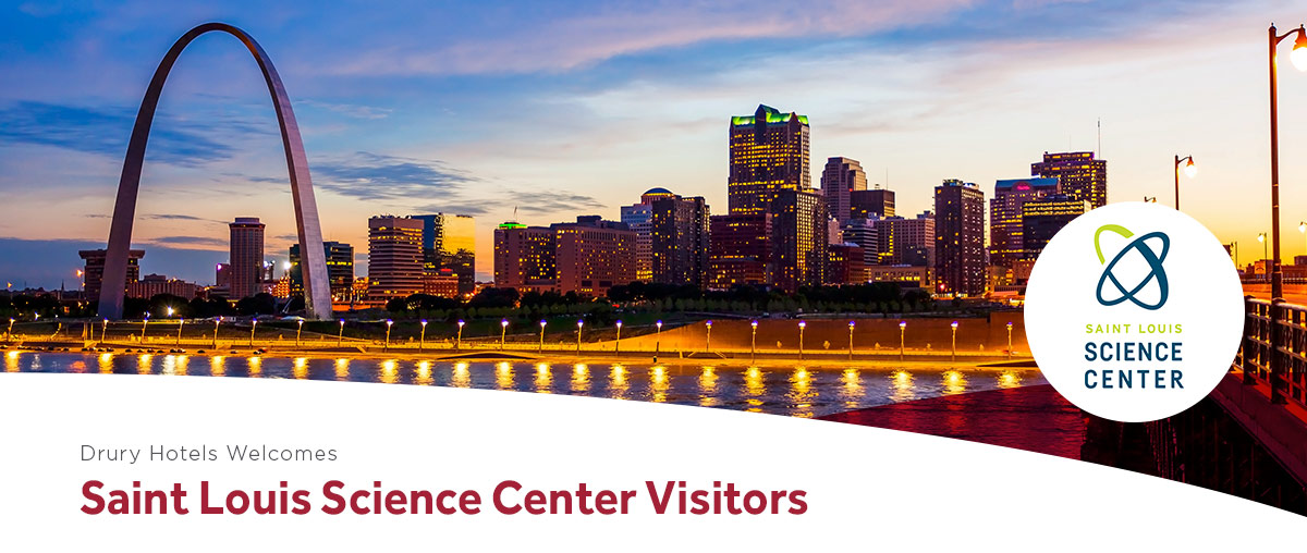 Drury Hotels Welcomes Saint Louis Science Center