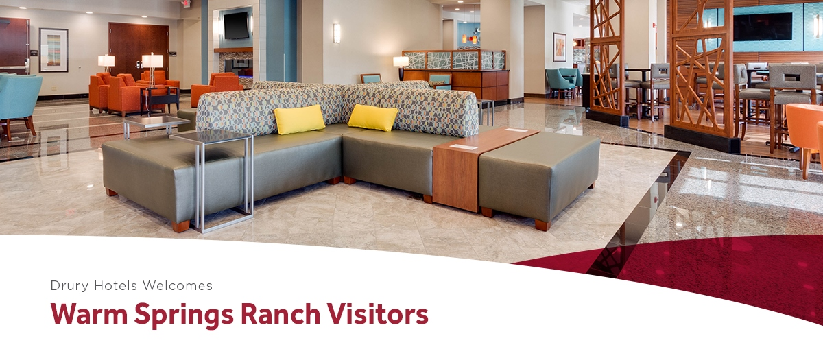 Drury Hotels Welcomes Warm Springs Ranch Visitors